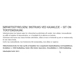 Sikkerhedsinstruks kajakleje af SOT/fiskekajak Safety instructions for rental of SOT & fishing kayaks